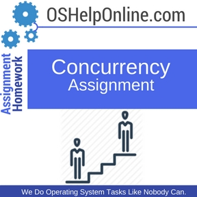 Concurrency Assignment help