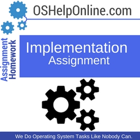 Implementation Assignment Help