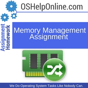 Memory Management Assignment Help
