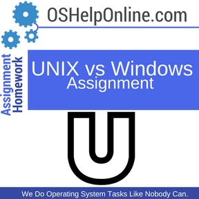 UNIX vs Windows Assignment Help
