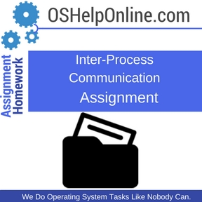 Inter-Process Communication Assignment Help