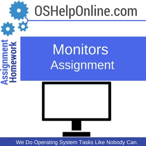 Monitors Assignment Help