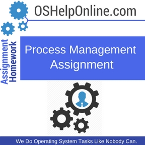 Process Management Assignment Help