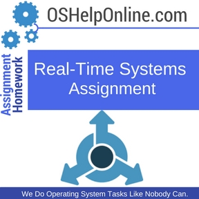 Real-Time Systems Assignment Help