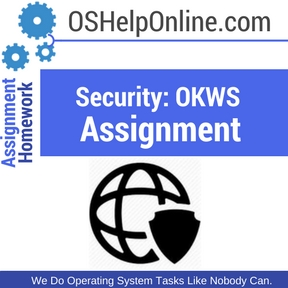 Security- OKWS Assignment Help